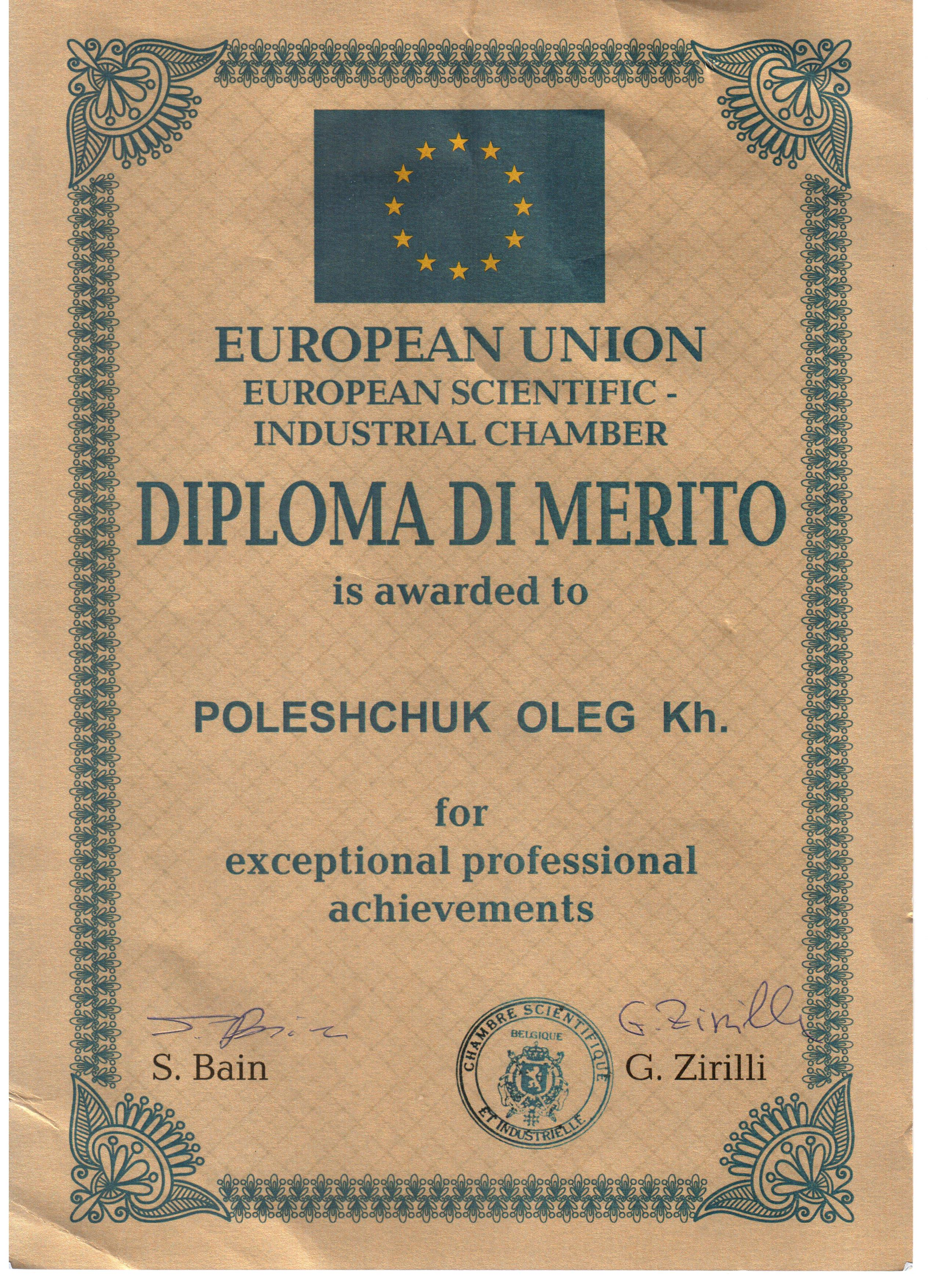 polishchuk oleg hemovich is awarded diplomas and medal of  these awards as claimed by the founders gives a number of privileges including the requirement to provide help and support by officials and can be used